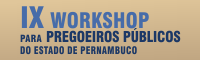 IX Workshop de Pregoeiros 2017